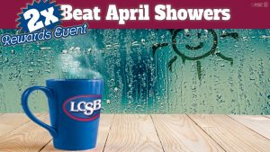 Beat April Showers with 2x Rewards Points