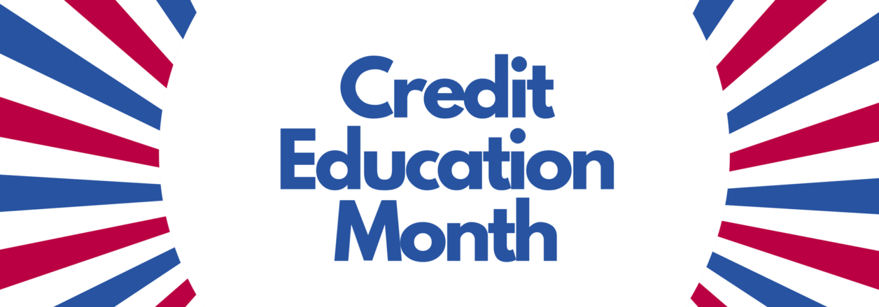 National Credit Education Month
